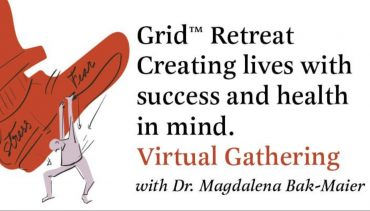 The Grid Retreat Virtual Gathering - creating lives with success and health in mind